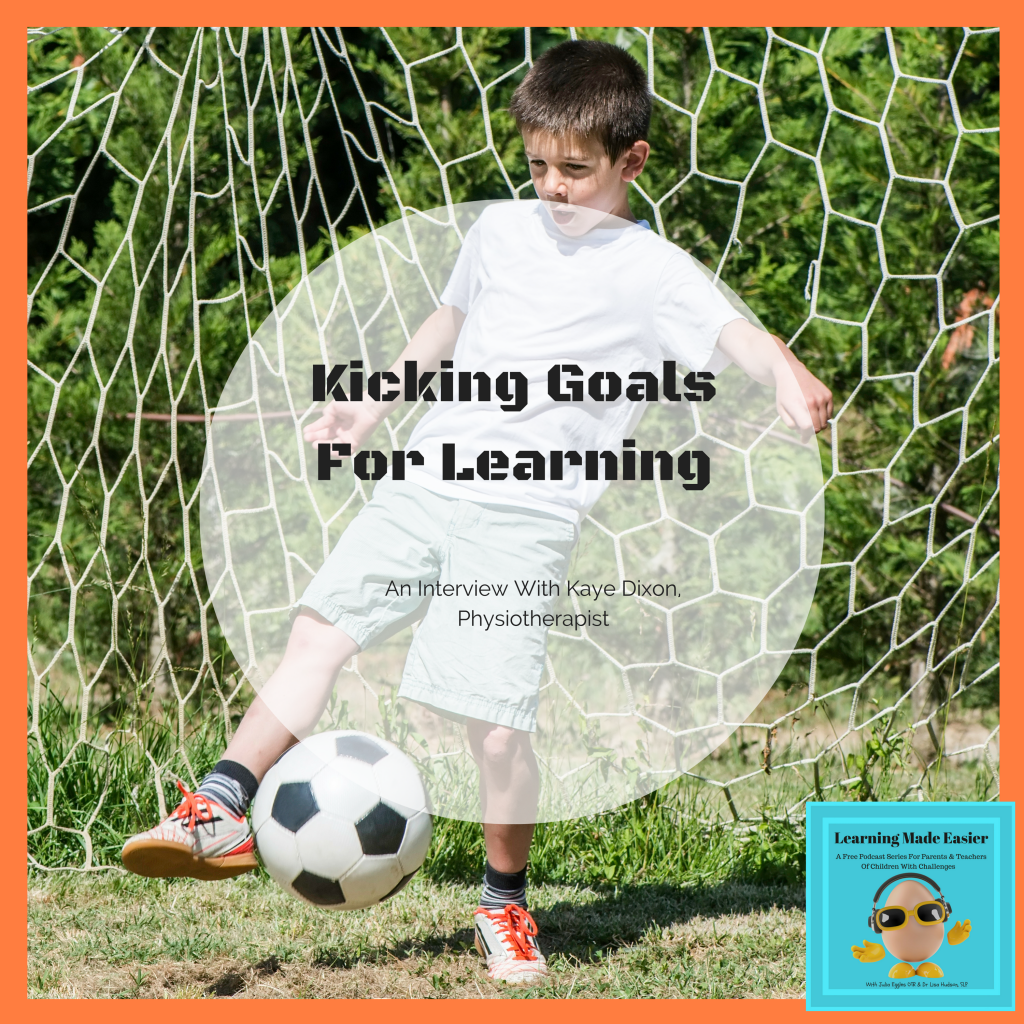 Kicking Goals For Learning